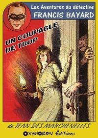 Jean Des Marchenelles - Un coupable de trop.
