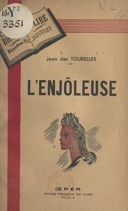 Jean des Tourelles et M-A. Jabouley - L'enjôleuse.