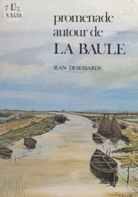 Jean Desessards et Pierre Guillard - Promenade autour de La Baule.