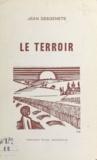 Jean Desgenets - Le terroir.