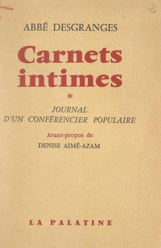 Carnets intimes. Journal d'un conférencier populaire