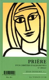 Jean Deshors - Prière d'un chrétien d'aujourd'hui - Prière du matin prière du soir et Fêtes.