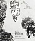 Jean Desmier - Le diariste est dans l'escalier.