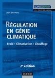 Jean Desmons - Régulation en génie climatique - 2e éd. - Froid - Climatisation - Chauffage.