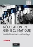 Jean Desmons et Léoric Leroy - Régulation en génie climatique - 3e éd. - Froid - Climatisation - Chauffage.