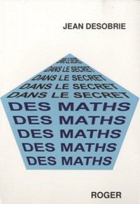 Jean Désobrie - Dans le secret des maths - Psychologie des mathématiques.