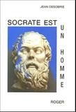 Jean Désobrie - Socrate est un homme.
