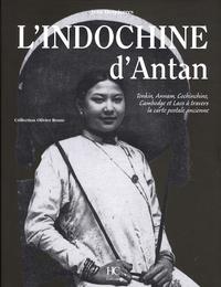 Galabria.be L'Indochine d'antan - Tonkin, Annam, Cochinchine, Cambodge et Laos à travers la carte postale ancienne Image