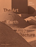Jean Dethier - The art of earth architecture.