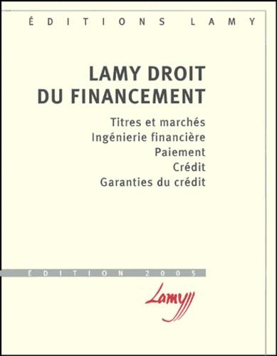 Jean Devèze et Alain Couret - Lamy droit du financement.