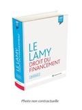 Jean Devèze et Gérard Hirigoyen - Le Lamy droit du financement.