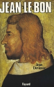 Jean Deviosse - Jean le Bon.