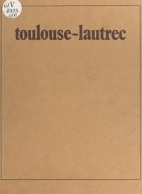 Jean Devoisins et Christine Gonella - Toulouse-Lautrec.