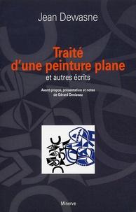 Jean Dewasne - Traité d'une peinture plane et autres écrits.
