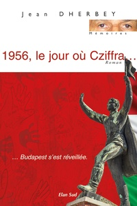 Jean Dherbey - 1956, le jour où Cziffra....
