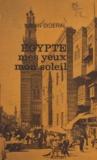 Jean Dideral - Égypte, mes yeux, mon soleil.