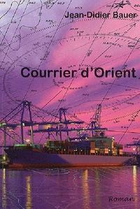Jean-Didier Bauer - Courrier d'Orient.