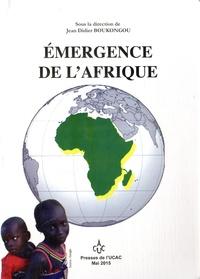 Jean-Didier Boukongou - Emergence de l'Afrique.