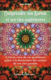 Jean-Didier - Comprendre son karma et ses vies antérieures.