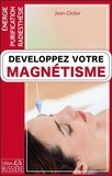 Jean-Didier - Développez votre magnétisme.