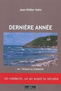 Jean-Didier Kahn - Dernière année - De l'Alsace au Cotentin.
