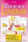 Jean Didier - Le livre du Grand jeu de Mlle Lenormand.
