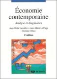 Jean-Didier Lecaillon et Jean-Marie Le Page - Economie contemporaine - Analyse et diagnostics.