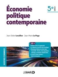 Jean-Didier Lecaillon et Jean-Marie Le Page - Economie politique contemporaine.