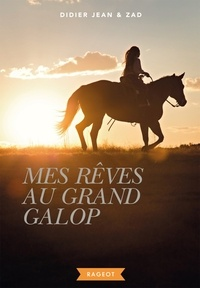 Mes rêves au grand galop - Jean Didier | Showmesound.org
