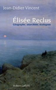 Galabria.be Elisée Reclus - Géographe, anarchiste, écologiste Image