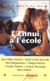 Jean-Didier Vincent et André Comte-Sponville - L'ennui à l'école.