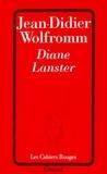 Jean-Didier Wolfromm - Diane Lanster.