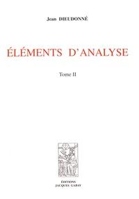 Jean Dieudonné - Eléments d'analyse - Tome 2, Chapitres XII à XV.