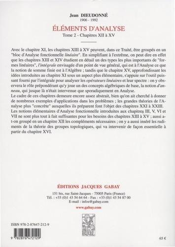 Eléments d'analyse. Tome 2, Chapitres XII à XV