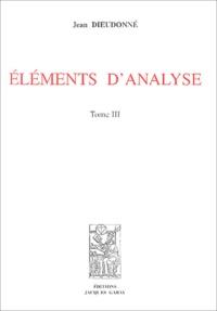 Jean Dieudonné - Eléments d'analyse - Tome 3, Chapitres XVI et XVII.
