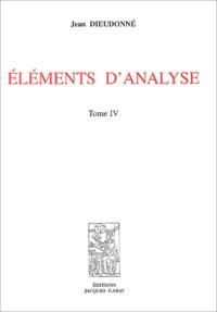 Jean Dieudonné - Eléments d'analyse - Tome 4, Chapitres XVIII à XX.