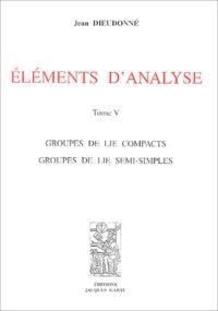 Jean Dieudonné - Eléments d'analyse - Tome 5, Chapitre XXI.