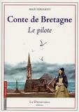 Jean Dieulefit - Conte de Bretagne - Le Pilote.