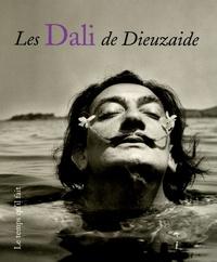 Jean Dieuzaide et Daniel Dobbels - Les Dali de Dieuzaide.