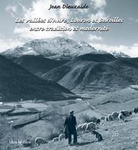 Jean Dieuzaide et Frantz-Emmanuel Petiteau - Les vallées d'Aure Louron et Bareilles.