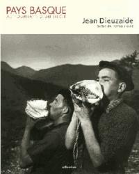 Jean Dieuzaide - Pays basque au tournant d'un siecle.