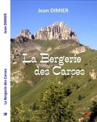 Jean Dimier - La bergerie des Carces.