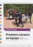 Jean-Dominique Bariolet - Premiers secours en équipe - Manuel stagiaire Niveau 2.