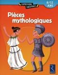 Jean-Dominique Bouvot et François Fontaine - Pièces mythologiques - 8/ 12 ans.