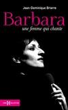 Jean-Dominique Brierre - Barbara - Une femme qui chante.