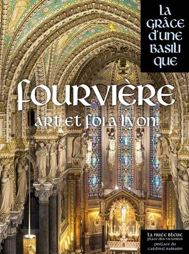 Jean-Dominique Durand - Fourvière, l'âme de Lyon.