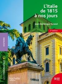 Jean-Dominique Durand - L'Italie de 1815 à nos jours.