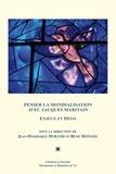 Jean-Dominique Durand et René Mougel - Penser la mondialisation avec Jacques Maritain.