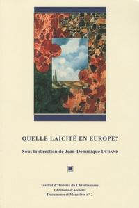 Jean-Dominique Durand et  Collectif - Quelle laïcité en Europe ?.