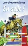 Jean-Dominique Formet - Les Cavalcades de Prune Tome 6 : En selle !.